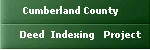 Cumberland County Deed Indexing Projects